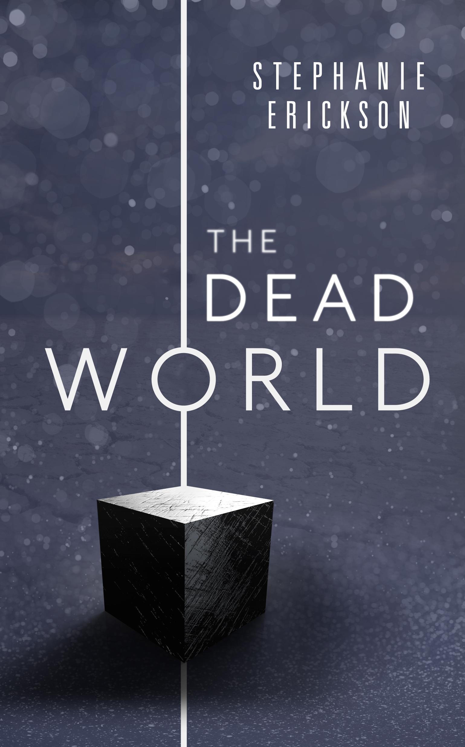 The Dead World by Stephanie Erickson