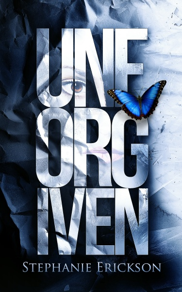 Unforgiven by Stephanie Erickson